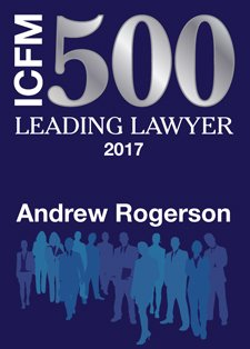ICFM 500 Leading Lawyer 2017 Awarded to Andrew Rogerson